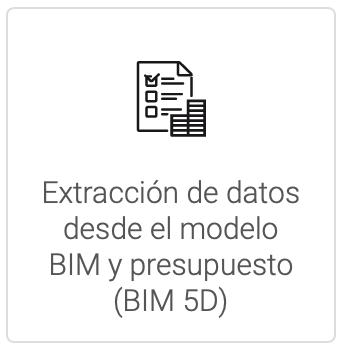 Extracción de datos desde el modelo BIM y presupuesto BIM 5D